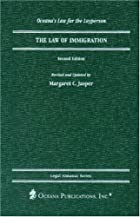 The Law of Immigration (Legal Almanac…