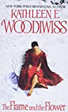 Woodiwiss, Kathleen E.: Flame and the Flower