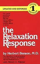 The Relaxation Response by Herbert Benson
