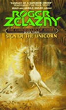 Sign of the Unicorn (Amber Novels) by Roger…