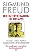 The Interpretation of Dreams by Sigmund…