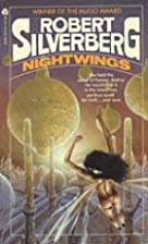 Nightwings by Robert Silverberg