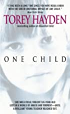 One Child by Torey L. Hayden