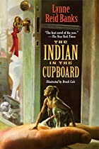 The Indian in the Cupboard by Lynne Reid…