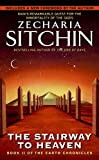 Sitchin, Zecharia: The Stairway to Heaven