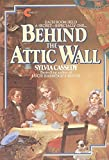 Cassedy, Sylvia: Behind the Attic Wall