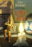Banks, Lynne Reid: The Return of the Indian