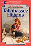 Hahn, Mary Downing: Tallahassee Higgins