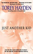 Just Another Kid by Torey Hayden