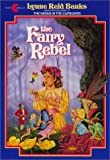 Banks, Lynne Reid: The Fairy Rebel
