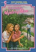 Following the Mystery Man by Mary Downing…
