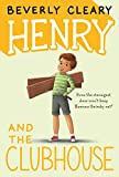 Cleary, Beverly: Henry and the Clubhouse