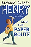 Cleary, Beverly: Henry and the Paper Route
