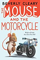 The Mouse & the Motorcycle by Beverly Cleary