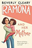 Cleary, Beverly: Ramona and Her Mother