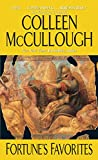 McCullough, Colleen: Fortune&#39;s Favorites