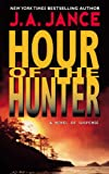 Jance, J.A.: Hour of the Hunter