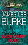 Burke, James Lee: Black Cherry Blues
