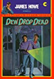 Howe, James: Dew Drop Dead (Sebastian Barth Mystery)