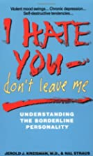I Hate You, Don't Leave Me: Understanding…