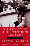 Gilbert, Martin: A History of the 20th Century: 1952-1999