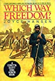 Hansen, Joyce: Which Way Freedom