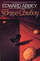 Brave Cowboy by Edward Abbey