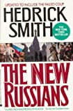 Smith, Hedrick: The New Russians: Updated to Include the Failed Coup