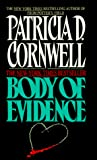 Cornwell, Patricia Daniels: Body of Evidence