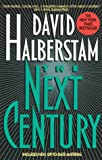Halberstam, David: The Next Century