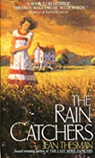 The Rain Catchers by Jean Thesman