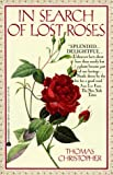 Christopher, Thomas: In Search of Lost Roses