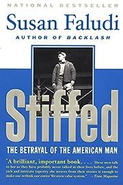 Stiffed: The Betrayal of the American Man av…