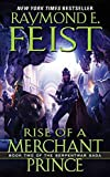 Feist, Raymond E.: Rise of a Merchant Prince