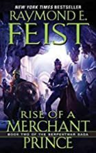 Rise of a Merchant Prince: Book Two of the…