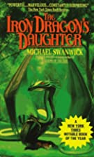 The Iron Dragon's Daughter by Michael&hellip;