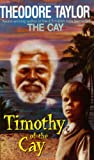 Taylor, Theodore: Timothy of the Cay