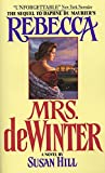 Hill, Susan: Mrs. De Winter