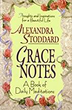 Grace Notes by Alexandra Stoddard