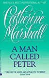 Catherine Marshall: A Man Called Peter
