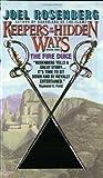 Rosenberg, Joel: The Fire Duke: Keepers of the Hidden Ways Book One
