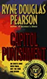Pearson, Ryne Douglas: Capitol Punishment