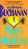 Buchanan, Edna: Miami, It's Murder (Britt Montero Mysteries)