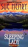 Henry, Sue: Sleeping Lady: An Alex Jensen Mystery (Alex Jensen Alaska Mysteries)