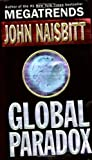JOHN NAISBITT: Global Paradox