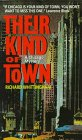 Their Kind of Town: A Novel by Richard…