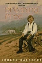 Breaking Free (An Avon Camelot Book) by…