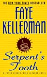 Kellerman, Faye: Serpent&#39;s Tooth