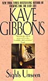 Gibbons, Kaye: Sights Unseen