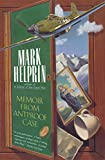 Helprin, Mark: Memoir from Antproof Case